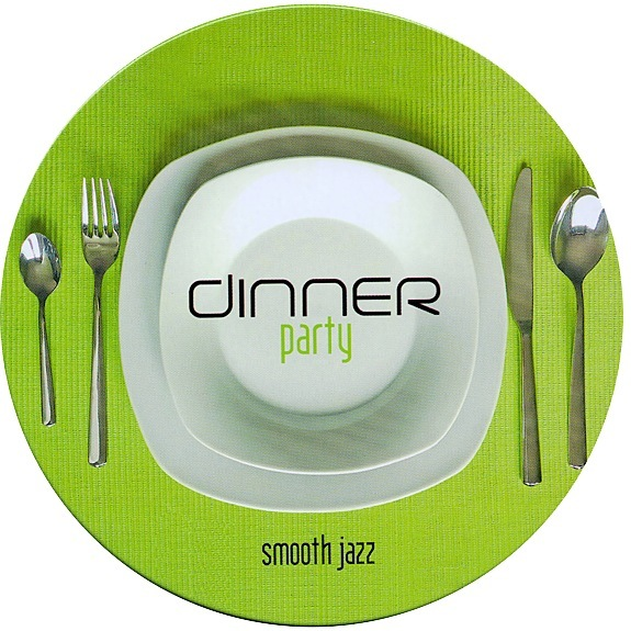 DINNER PARTY : SMOOTH JAZZ