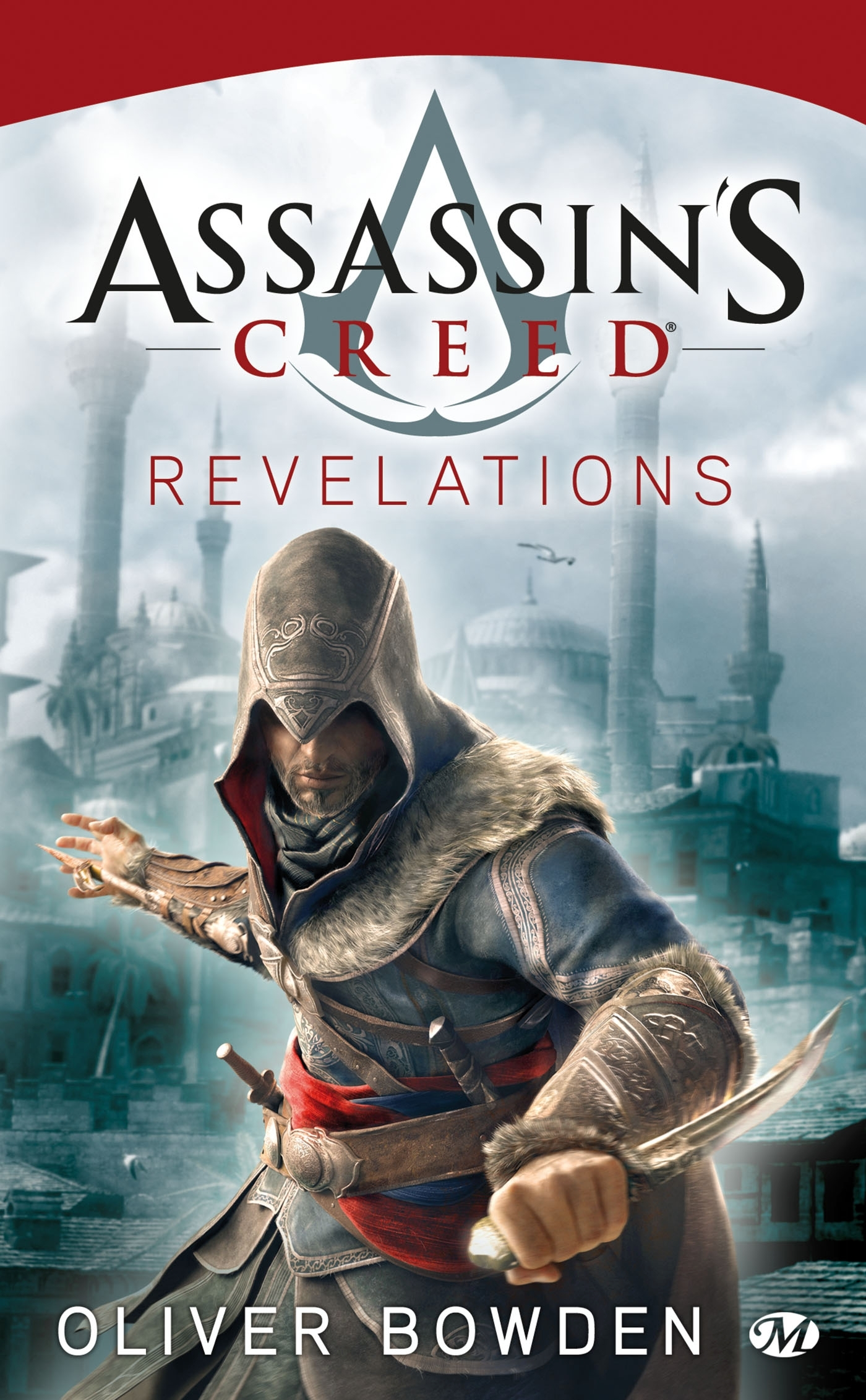ASSASSIN'S CREED, T4 : ASSASSIN'S CREED : REVELATIONS