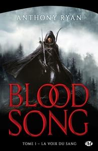 BLOOD SONG, T1 : LA VOIX DU SANG