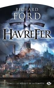 HAVREFER, T1 : LE HERAUT DE LA TEMPETE