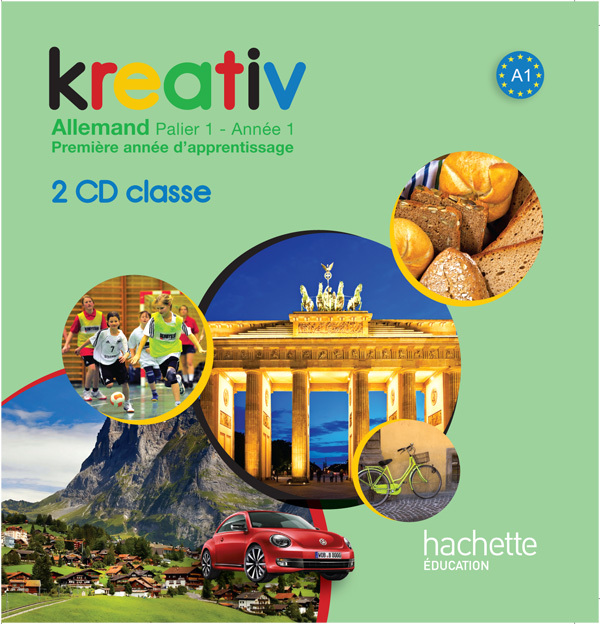 KREATIV ANNEE 1 PALIER 1 - ALLEMAND - CD AUDIO CLASSE - EDITION 2013
