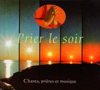 PRIER LE SOIR