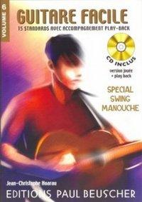 GUITARE FACILE VOL.6 SPECIAL SWING MANOUCHE + CD --- GUITARE