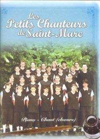 PETITS CHANTEURS SAINT MARC : NOS REVES --- CHOEUR