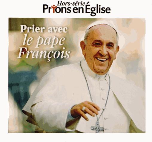 PRIER AVEC LE PAPE FRANCOIS