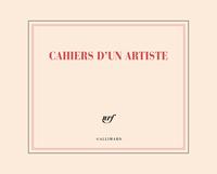 CARNET DE DESSIN  CAHIERS D'UN ARTISTE  (PAPETERIE)