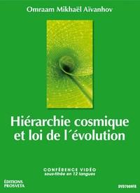 HIERARCHIE COSMIQUE ET LOI DE L'EVOLUTION