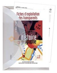 HISTOIRE GEOGRAPHIE - 1ERE BAC PRO (2005) - TRANSPARENTS ET FICHES D'EXPLOITATION