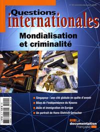 MONDIALISATION ET CRIMINALITE N 40 NOVEMBRE-DECEMBRE 2009