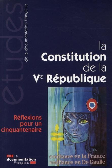 LA CONSTITUTION DE LA VE REPUBLIQUE (N 5281-82)
