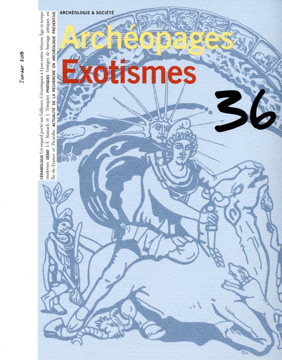 EXOTISMES - ARCHEOPAGES N 36 JANVIER 2013