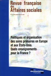 POLITIQUES ET ORGANISATION DES SOINS PRIMAIRES EN EUROPE ET AUX ETATS-UNIS