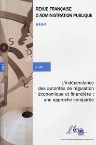 L'INDEPENDANCE DES AUTORITES DE REGULATION ECONOMIQUE ET FINANCIERE,...