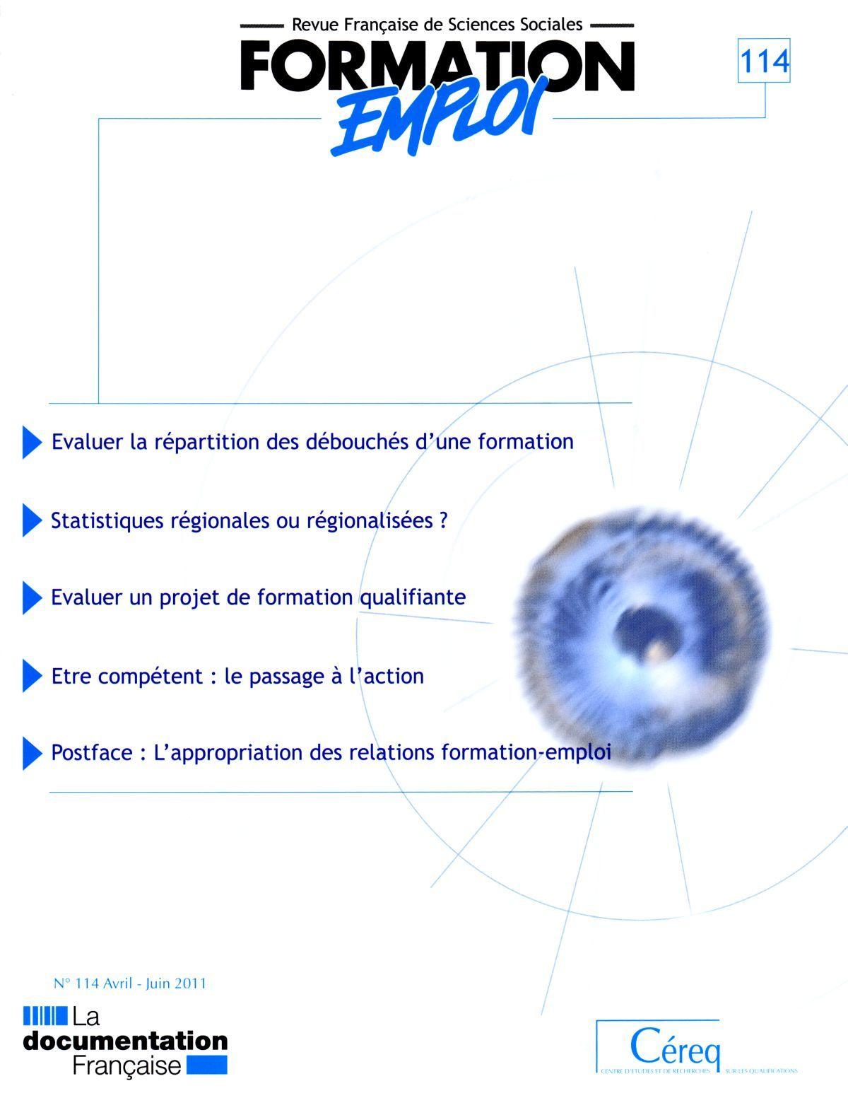 EVALUER LA REPARTITION DES DEBOUCHES D'UNE FORMATION N 114 AVRIL-JUIN 2011