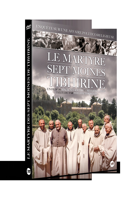 LE MARTYRE DES SEPT MOINES DE TIBHIRINE - DVD