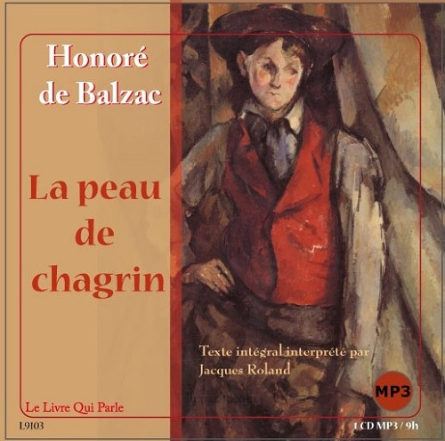 LA PEAU DE CHAGRIN / 1 CD MP3