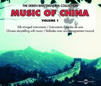 MUSIC OF CHINA DEBEN BHATTACHARYA COLLECTION INSTRUMENTS A CORDES DE SOIE SUR DOUBLE CD AUDIO