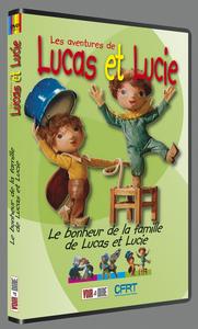 LE BONHEUR DE LA FAMILLE DE LUCAS ET LUCIE (LES AVENTURES DE LUCAS ET LUCIE 3)