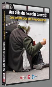 AUX DEFIS DES NOUVELLES PAUVRETES : LES PETITS PAS DE L'ESPERANCE