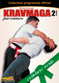 KRAVMAGA - PROGRAMME OFFICIEL - 2 - CEINTURE VERTE