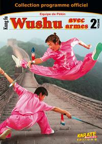 DVD WUSHU VOL. 2 : AVEC ARMES