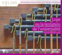 LISZT OU LA TENTATION DE L'UNIVERSALITE