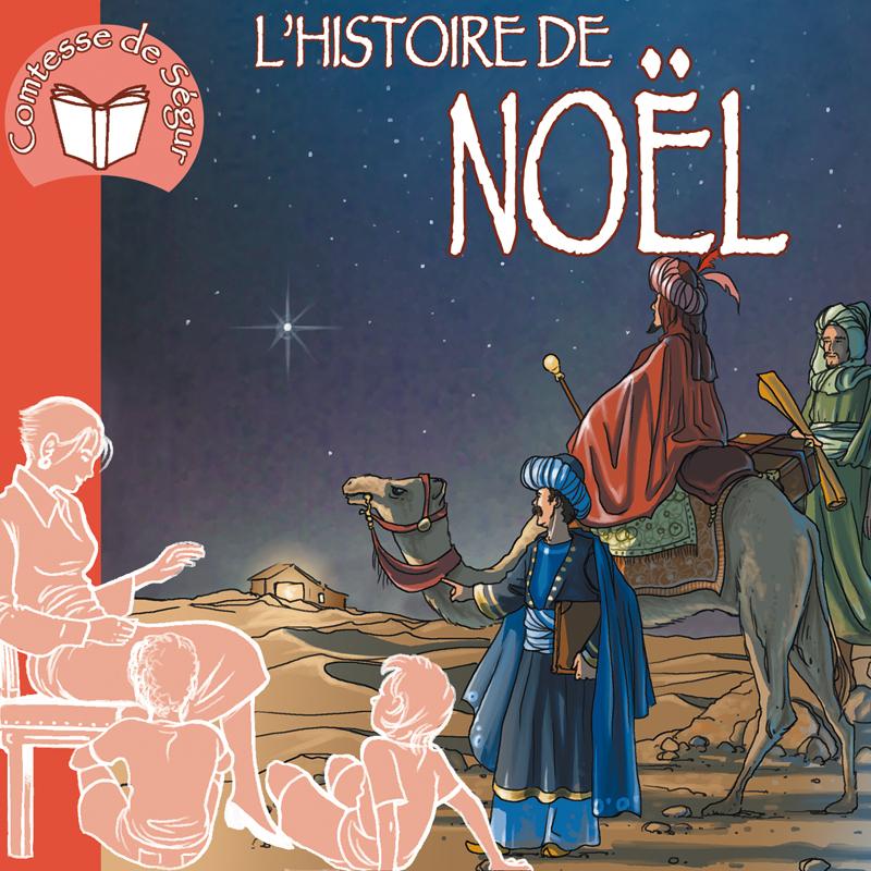 L'HISTOIRE DE NOEL (LIVRE AUDIO)