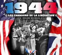 1944, LES CHANSONS DE LA LIBERATION