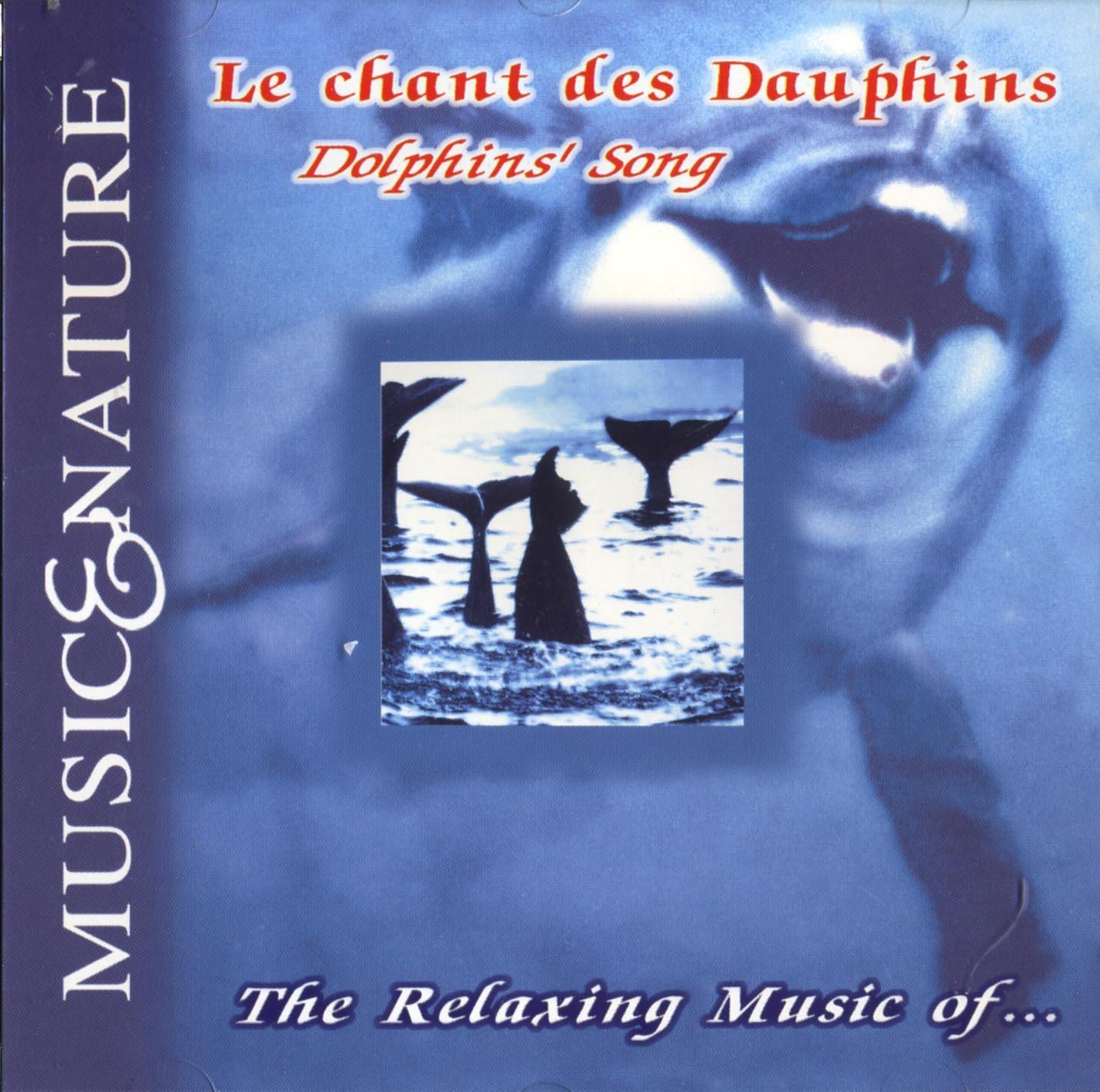 LE CHANT DES DAUPHINS - CD  MUSIC ET NATURE