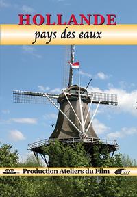 HOLLANDE PAYS DES EAUX