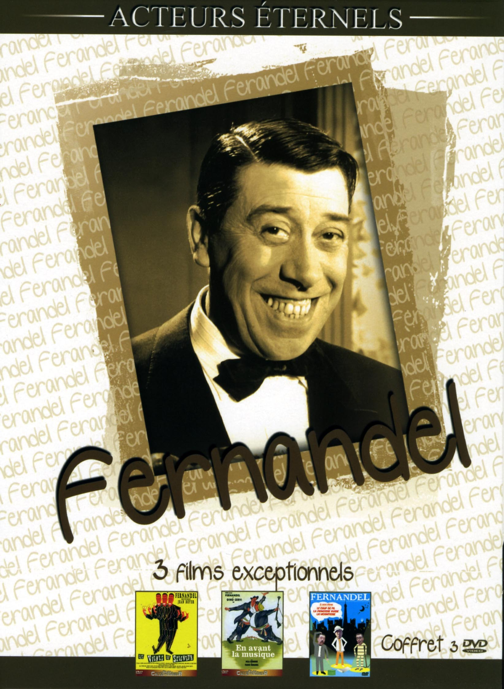 FERNANDEL - 3 DVD  ACTEURS ETERNELS