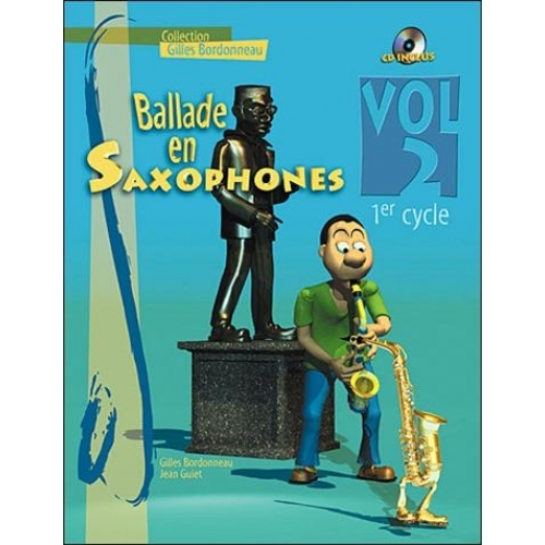 BALLADE EN SAXOPHONES 1ER CYCLE VOL 2