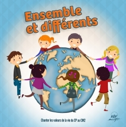 ENSEMBLE ET DIFFERENTS - 42 CHANTS POUR L'ENSEIGNEMENT DE LA RELIGION  CD