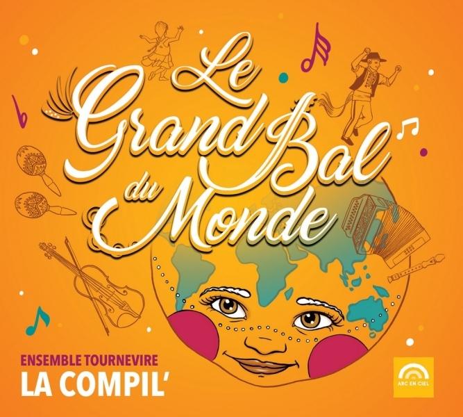 LE GRAND BAL DU MONDE