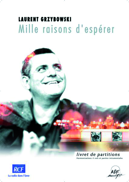 MILLE RAISONS D'ESPERER PARTITIONS