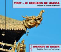 TIBET - LE JOKHANG DE LHASSA PRIERES ET CHANTS DE TRAVAIL ENREGISTRES IN SITU PAR FRANCOIS JOUFFA