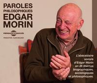 PAROLES PHILOSOPHIQUES - L ABECEDAIRE SONORE D EDGAR MORIN EN 26 THEMES BIOGRAPHIQUES, SOCIOLOGIQUES