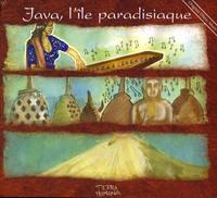 JAVA, L'ILE PARADISIAQUE - CD