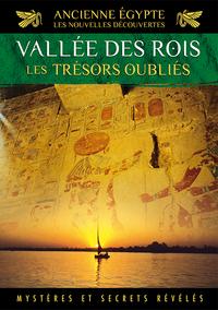 ANCIENNE EGYPTE - LES NOUVELLES DECOUVERTES  VOL. 3 - LA VALLEE DES ROIS
