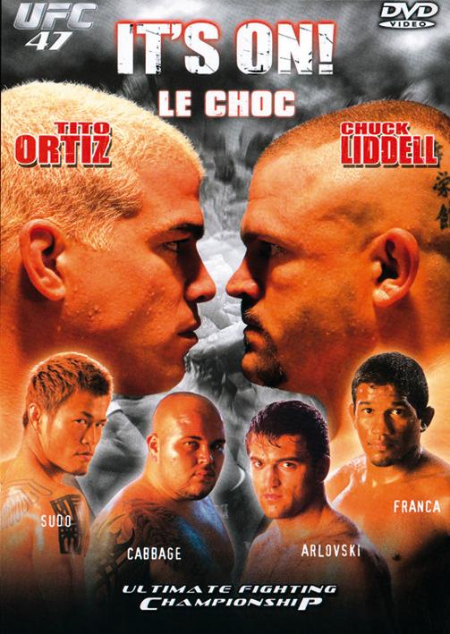 UFC 47 - IT'S ON (LE CHOC)