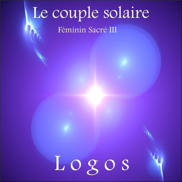 LE COUPLE SOLAIRE - FEMININ SACRE III - CD