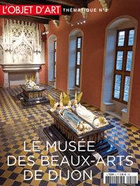 L'OBJET D'ART LE MUSEE DES BEAUX ARTS DE DIJON N  2