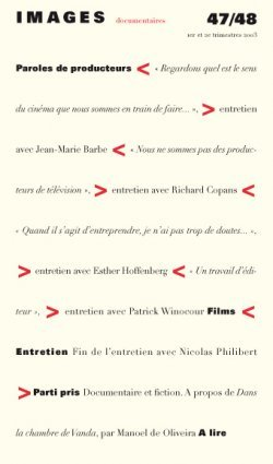 IMAGES DOCUMENTAIRES N  47/48 -. PAROLES DE PRODUCTEURS - 2003