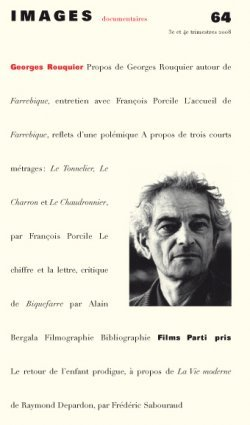 IMAGES DOCUMENTAIRES N  64 -  GEORGES ROUQUIER - 2008