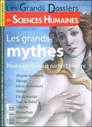 SCIENCES HUMAINES GD N 37 LES GRANDS MYTHES  SCHD37