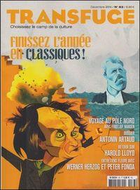 TRANSFUGE N 83 FINISSEZ L'ANNEE EN CLASSIQUES ! (DECEMBRE 2014)