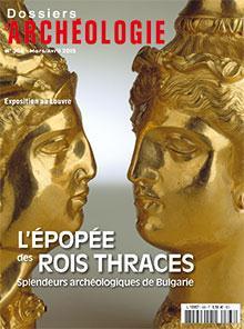 DOSSIERS D'ARCHEOLOGIE N 368 L'EPOPEE DES ROIS THRACES (MARS/AVRIL 2015)