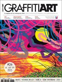 GRAFFITIART N 26 L'ART DU REEL DANS LA PEINTURE JUILLET 2015