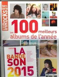 LES INROCKS HS N  76  LES 100 MEILLEURS ALBUMS DE L'ANNEE 2015  DEC.2015