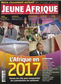 JEUNE AFRIQUE HS N  45  L AFRIQUE EN 2017